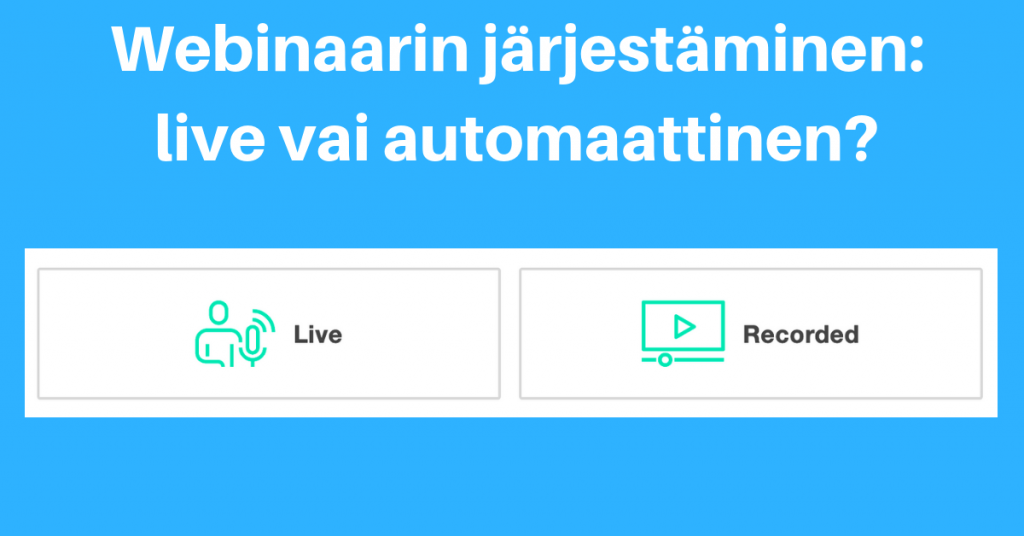 GoToWebinar: Live vai automaattinen webinaari